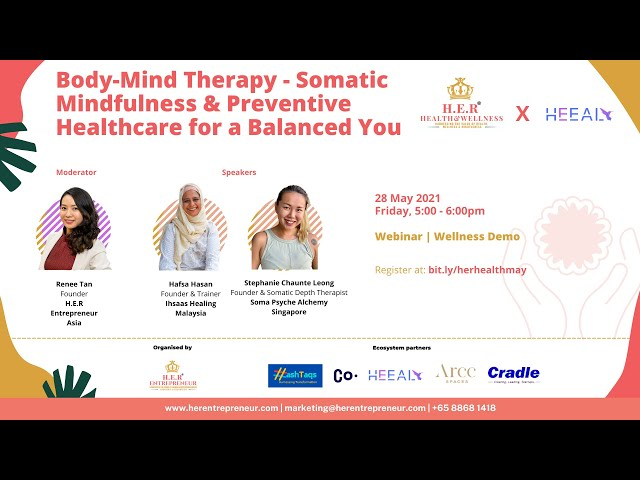 Somatic Mindfulness & Preventive Healthcare For a Balanced You   HER® Health & Wellness May 2021