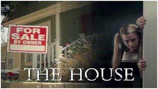 THE HOUSE (short supernatural / horror film)