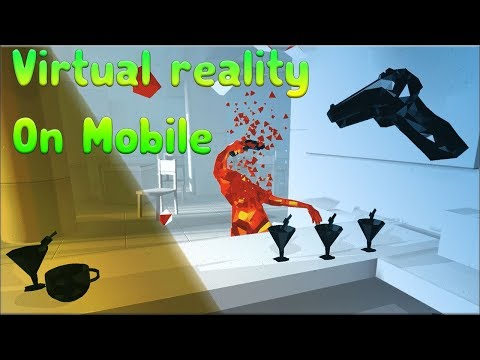 Top 10 Virtual Reality Games On Android/IOS 2019 I BEST EXPERIENCE!