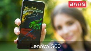 Видео-обзор смартфона Lenovo S60