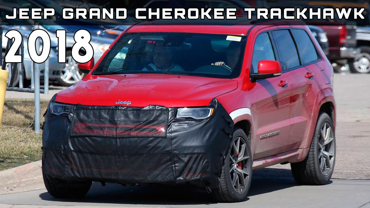 2018 jeep grand cherokee srt8.  grand to 2018 jeep grand cherokee srt8