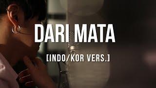 Download lagu [Cover - Indo/Korea] DARI MATA - JAZ (WITH MICHAEL AMOURAZ)