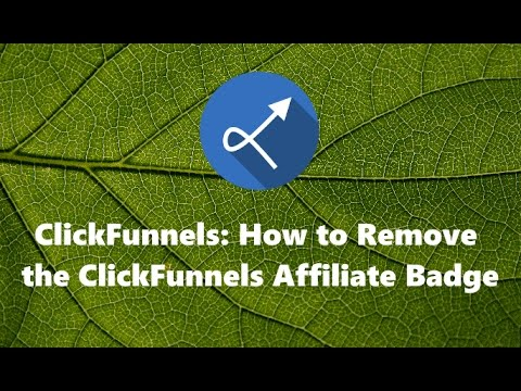 ClickFunnels: How to Remove the ClickFunnels Affiliate Badge