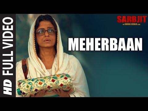 Meherbaan Full Video Song   SARBJIT   Aishwarya Rai...