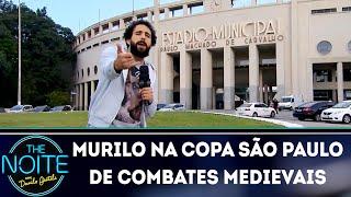 Murilo na Copa São Paulo de Combates Medievais | The Noite (22/05/18)