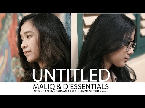Untitled - Maliq & D'essentials (Bintan, Astri, Andri Guitara) Cover