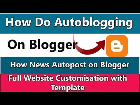 How Do Auto Blogging On Blogger   Create A Blog Autopost News Website (हिंदी)