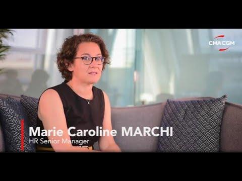 #WeAreCMACGM - Marie-Caroline Marchi, Head of Talent Acquisition