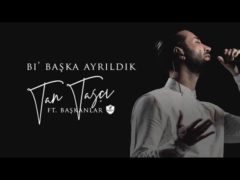 Tan Taşçı ft. Başkanlar Orkestrası - Bi' Başka Ayrıldk (Acoustic Vers. - Official Lyric Video)