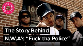 "Ice Cube Tells The Real Story Behind N.W.A's ""Fuck tha Police"" 