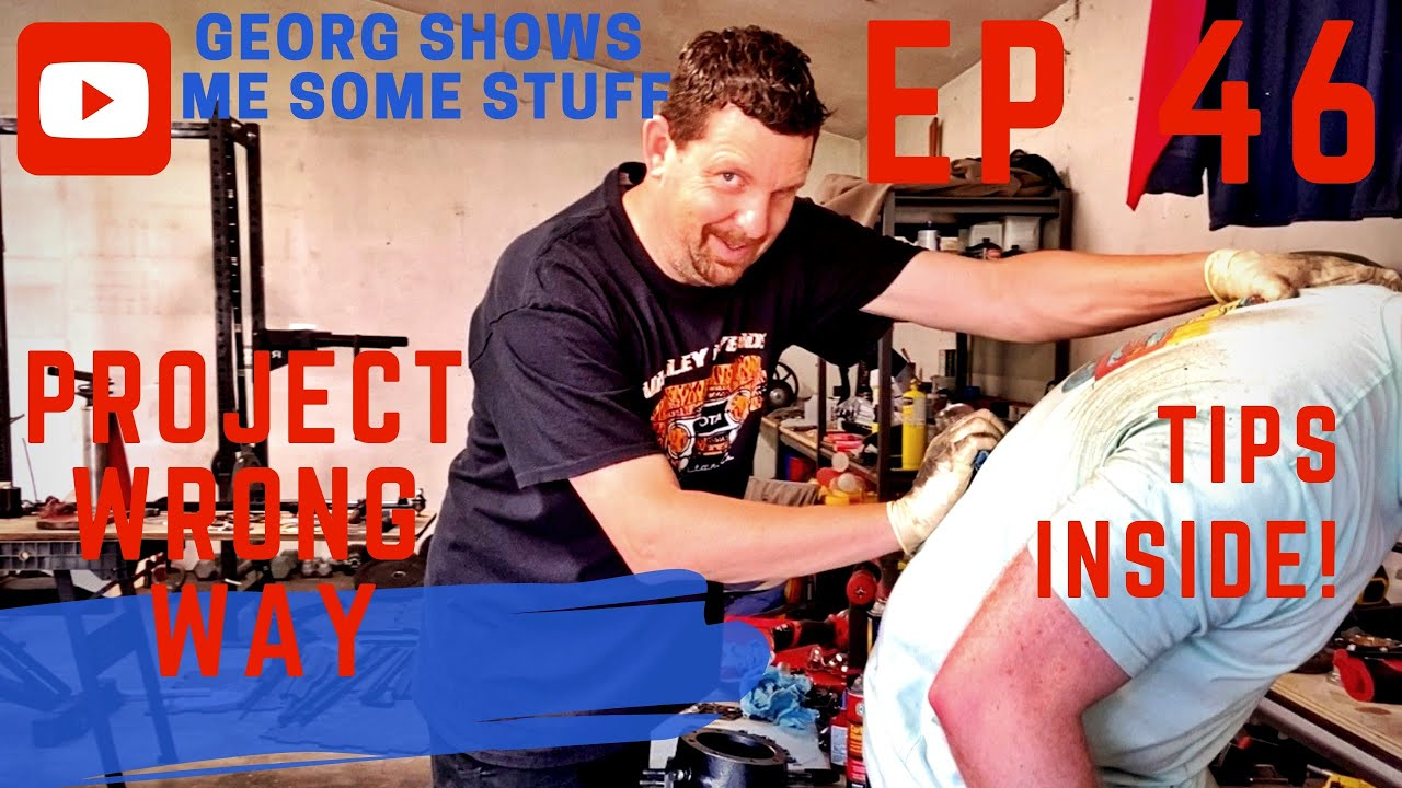 EP 46 - Georg Teaches Me Axle Stuff, 36hrs Without Sleep, Rubber Gloves, Lube, Etc.