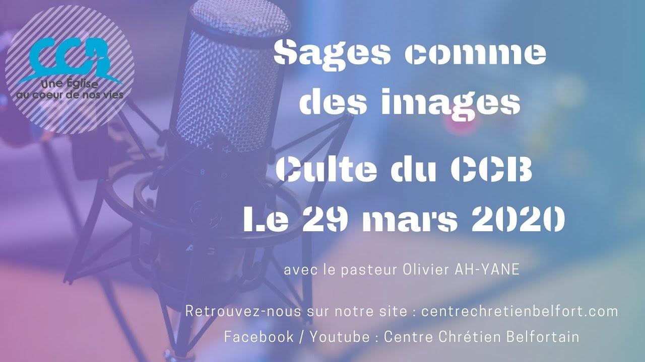 Sages comme des images - Culte du 29/03/2020