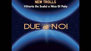 Vittorio De Scalzi e Nico Di Palo - Radio Luxembourg
