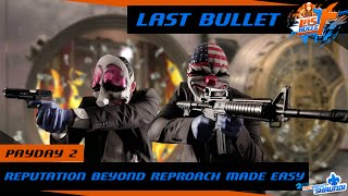 Reputation Beyond Reproach made easy - PAYDAY 2 Achievement