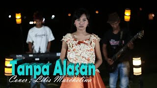DANGDUT KLASIK TANPA ALASAN Cover ; Lilis Marchelina DESTYA music electone MP3