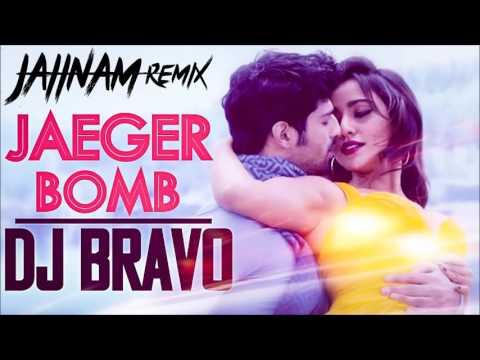 Jaeger Bomb - Tum Bin 2  Ankit Tiwari   DJ Bravo   Harshi Mad - (Jaiinam Remix)