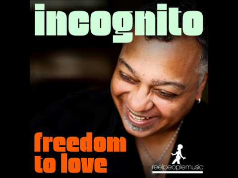 Freedom To Love (AtJazz Astro Remix) - Incognito