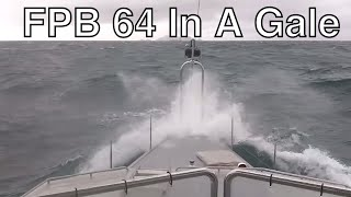 FPB 64 Open House In A Gale