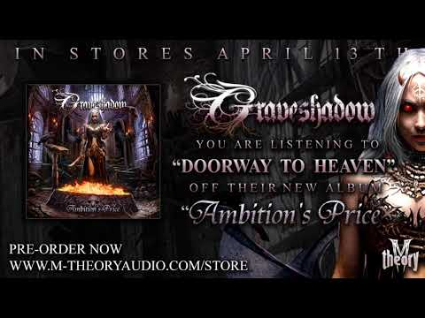 "GRAVESHADOW - ""Doorway To Heaven"""