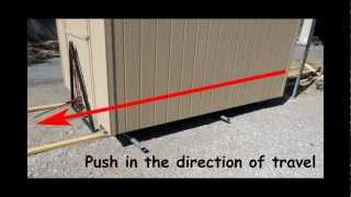 How To Move A Shed Across The Yard By Hand Video