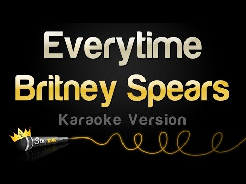 Britney Spears - Everytime (Karaoke Version)