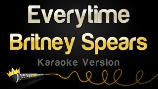 Download Mp3 Britney Spears - Everytime  Karaoke Version