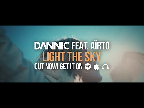 Dannic feat. Aïrto - Light The Sky (Official Music Video)