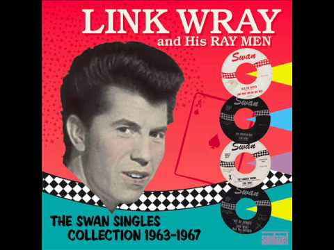 Link Wray & The Wraymen - So Young