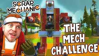 Scrap Mechanic! - THE MECH CHALLENGE! Vs AshDubh - [#16] | Gameplay |