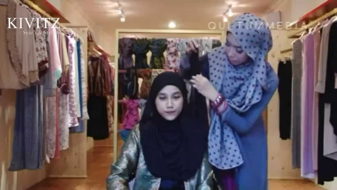 KIVITZ Hijab Tutorial By Fitri Aulia Vol 3 YouTube