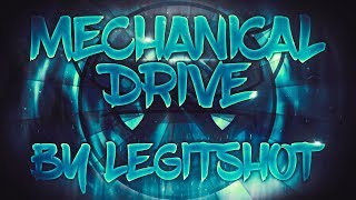 ''Mechanical Drive'' (Demon) by LegitShot [All Coins] | Geometry Dash [2.11]