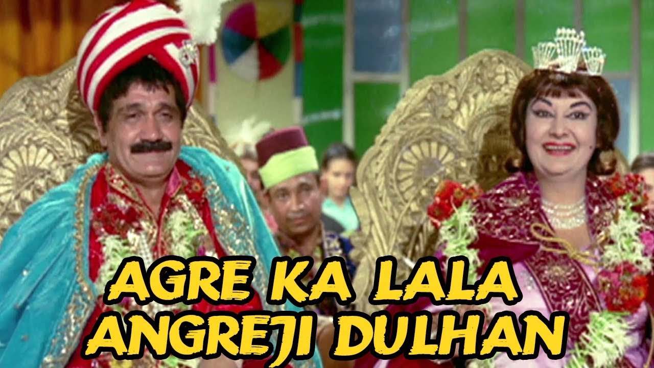 Download Agre Ka Lala Angreji Dulhan Laya Re - Comedy Song | Asha & Usha | Dus Lakh