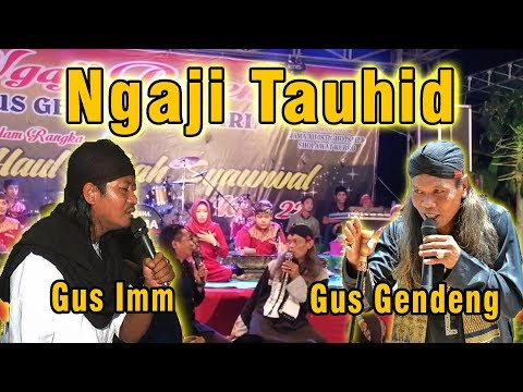Gus Gendeng dan Gus Imm Ngaji Makrifat (Pencipta Lagu Saben Malam Jumat)