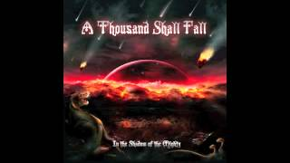 A Thousand Shall Fall - The Wretched - IN THE SHADOW OF THE MIGHTY