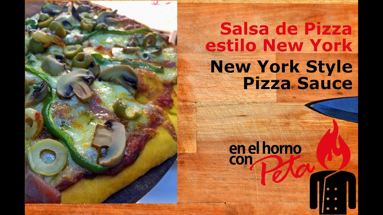 Salsa de Pizza al Estilo Nueva York - New York Style Pizza ...