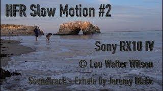 HFR Slow Motion #2 Sony RX10 IV