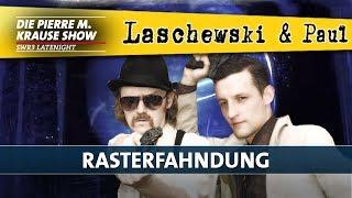 Laschewski & Paul – Rasterfahndung