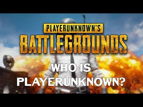 Who Is PlayerUnknown? | The Man Behind H1Z1 & PUBG