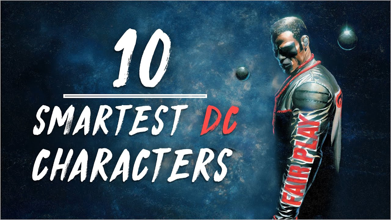 The 10 Smartest Human Characters In DC Comics