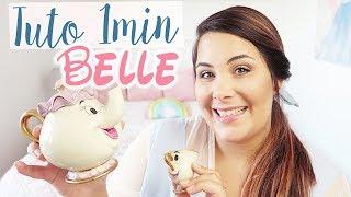 TUTO MAKEUP: Belle en 1min avec le Disney Beauty Guide