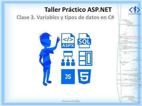 Clase 3 Taller Práctico ASP.NET. Variables y tipos de datos en C#