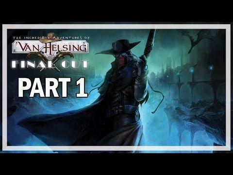 The Incredible Adventures of Van Helsing Final Cut Part 1 Walkthrough - Gameplay Review