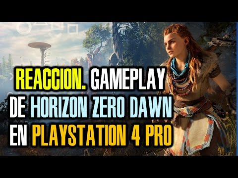 HORIZON ZERO DAWN. Reacción al gameplay del juego en PLAYSTATION 4 PRO [PlayStation Meeting]