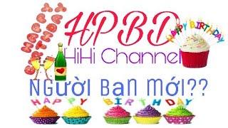 Happy Birthday HiHi Channel, đón chào người bạn mới