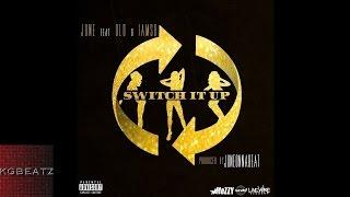 June ft. D-Lo, Iamsu! - Switch It Up [Prod. By JuneOnnaBeat] [New 2015]