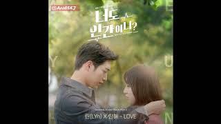 "Are You Human Too? OST Part 2 ""LOVE"" - الاوست الثاني مترجم للعربية"