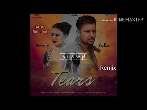 Tears  Bass Boosted Alwan  Naseebo Lal   Veet Baljit New Song 2019