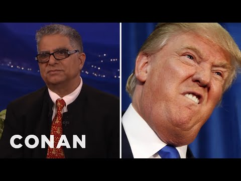 "Deepak Chopra: Donald Trump ""Thinks With His Penis""  - CONAN on TBS"