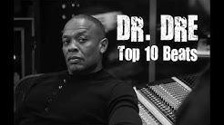 Dr. DRE - Top 10 Beats
