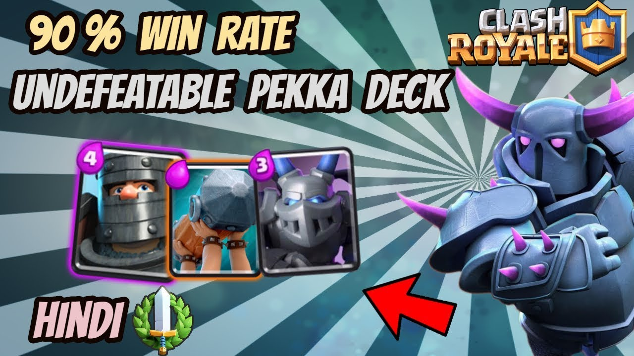 Hindi The Best Pekka Deck Ever In Clash Royale 2018 Youtube